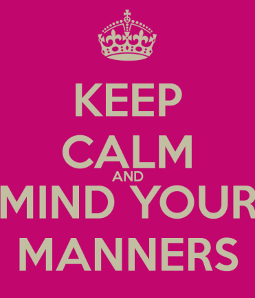 keep-calm-and-mind-your-manners-4
